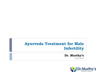 Ayurveda treatment for Male infertility