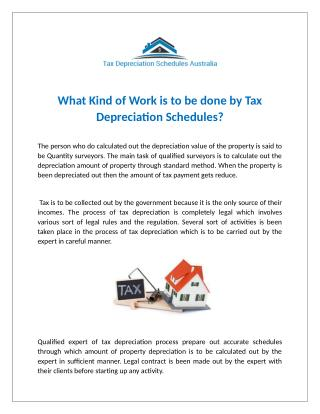 What Kind of Work is to be done by Tax Depreciation Schedules?