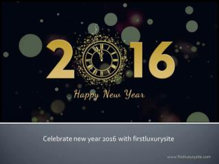 Firstluxurysite celebrates new year with luxury watches