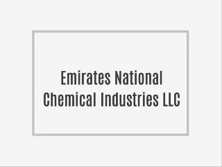 Emirates National Chemical Industries LLC