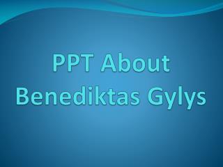 Benediktas Gylys Registered Company