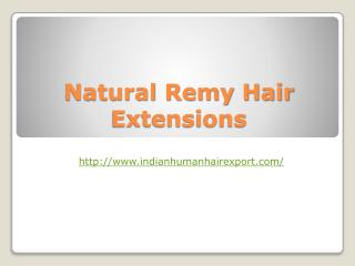 Natural remy hair extensions