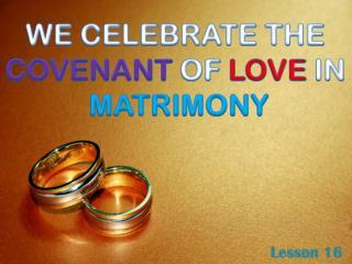 covenant of love in matrimony