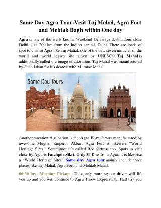 Same Day Agra Tour-Visit Taj Mahal, Agra Fort and Mehtab Bagh within One day