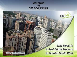 Find Best Property With CRS Group India