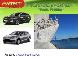 Rent A Car for A Comfortable Family Vacation