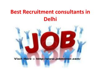 Best Recruitment consultants in Delhi(9650469404)