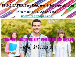 IT 242 PAPER Peer Educator/it242paperdotcom