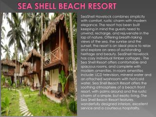 Sea shell beach resort