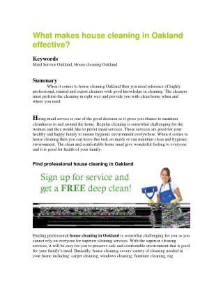 What makes house cleaning in Oakland effective?