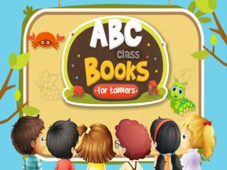 Download Free ABC Class Books For Toddlers