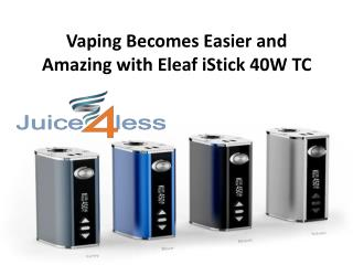 Vaping Becomes Easier and Amazing with Eleaf iStick 40W TC