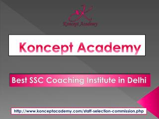 Create Your Milestone with SSC Coaching Institute in Delhi