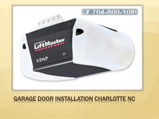 Charlotte Garage Door Installation Services - Important Tips