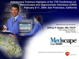 Antiretroviral Treatment Highlights of the 11th Conference on
