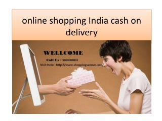 Online shopping India cash on delivery @ 9069088892