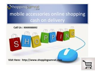 9069088892@ Mobile accessories online shopping cash on delivery