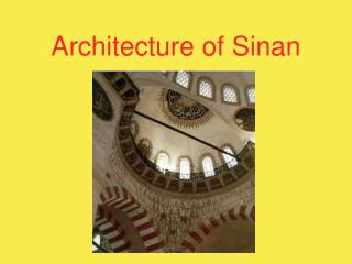 Architecture of Sinan