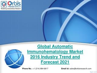 2016 Global Automatic Immunohematology Market Key Manufacturers Analysis