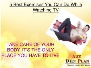 5 Best Exercises You Can Do While Watching TV