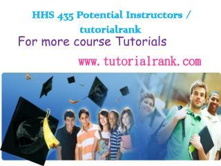 HHS 435 Potential Instructors / tutorialrank.com