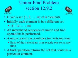 Union-Find Problem section 12.9.2