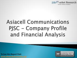 Financial Analysis of Asiacell Communications PJSC: JSBMarketResearch