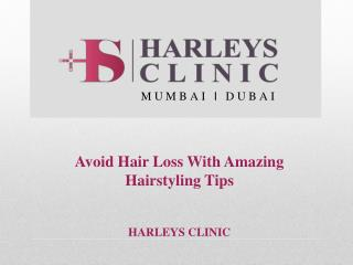 Avoid Hair Loss With Amazing Hairstyling Tips