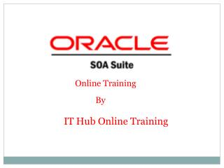 Better Oracle SOA Online Training | Oracle SOA Course Online