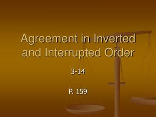 Agreement in Inverted and Interrupted Order
