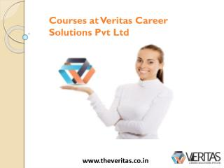 Courses at Veritas Career Solutions Pvt Ltd