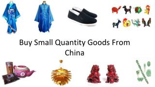 Buy Small Quantity Goods from China