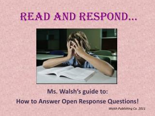 Read and Respond…