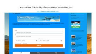 Launch of New Website: Flight Advice - Always Here to Help You !