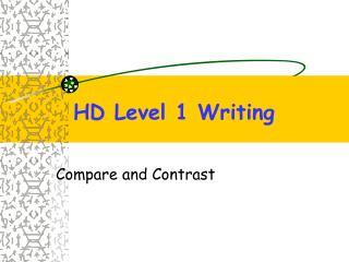 HD Level 1 Writing