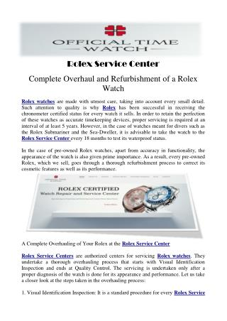 Rolex Service Center- Complete Overhaul and Refurbishment of a Rolex Watch