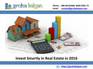 Invest Smartly in Real Estate in 2016