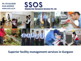 Superior facility management services Gurgaon