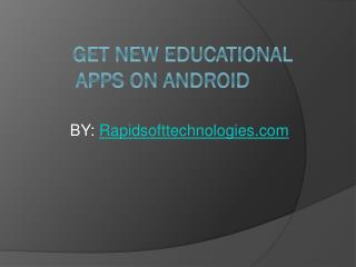 Get New Educational Apps On Android