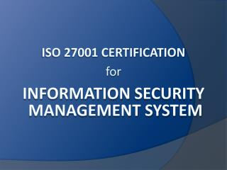 ISO 27001 Certification for Information Security