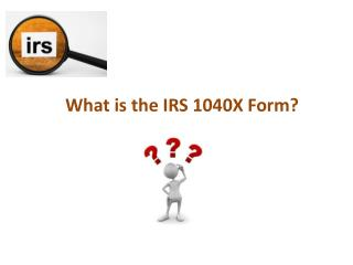 About IRS Tax Form 1040X | E File Now