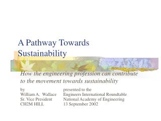 A Pathway Towards Sustainability