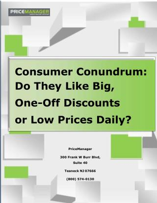 Consumer Conundrum: Do They Like Big, One-Off Discounts or Low Prices Daily?