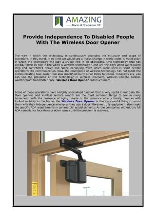 Provide Independence To Disabled People With The Wireless Door Opener