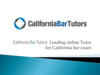 California Bar Tutors- Leading online Tutor for California bar exam