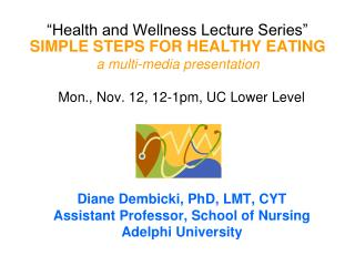 """Health and Wellness Lecture Series"""