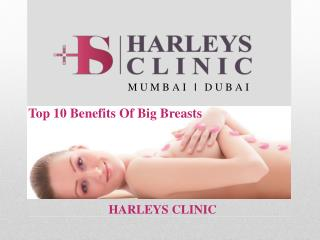 Top 10 Benefits of Big Breasts