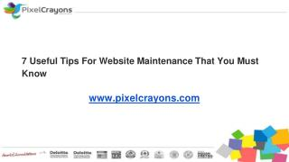 7 Useful Tips For Website Maintenance That You Must Know