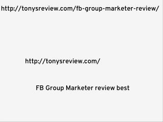 FB Group Marketer Review