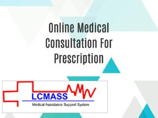 Online Medical Consultation For Prescription